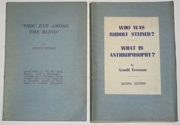 Thou Eye Among the Blind, and Who Was Rudolf Steiner What is Anthroposophy - 2 Books