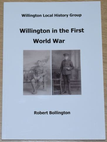 Willington in the First World War, by Robert Bollington