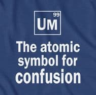 Atomic Symbol for Confusion funny student t-shirt