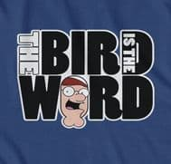 Bird is the Word funny t-shirt