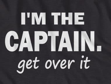 I'm the Captain, get over it, funny fishing boating t-shirt