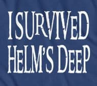 I Survived Helms Deep, Hobbit, Lord of the Rings, t shirt