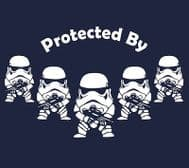 Protected By Storm trooper Imps Funny t-shirt