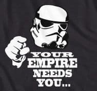 Starwars Storm Trooper Your Empire Needs You T-Shirt