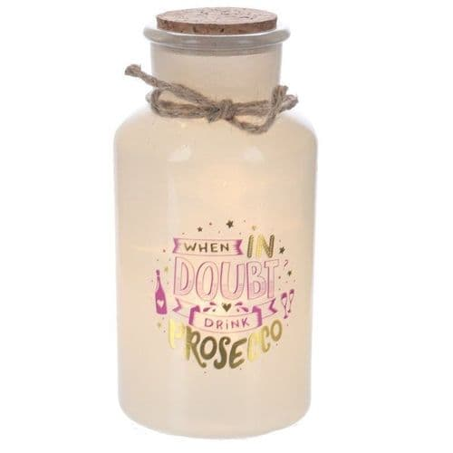 Frosted Glass Jar LED Lamp 'When in Doubt Drink Processo'