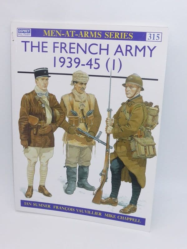 Men-At-Arms - The French Army 1939-45 (1) Book 315