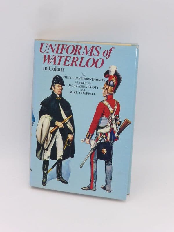 Uniforms of Waterloo in colour