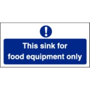 This Sink For Food Equipment Only Sign