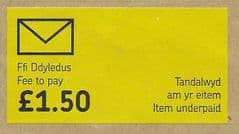 £1.50 WELSH  'FEE TO PAY- ITEM UNDERPAID'  USED LABEL